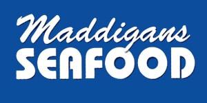 Maddigan's Seafood